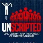 Le Livre UNSCRIPTED - Life, Liberty, And The Pursuit Of Entrepreneurship par MJ DeMarco