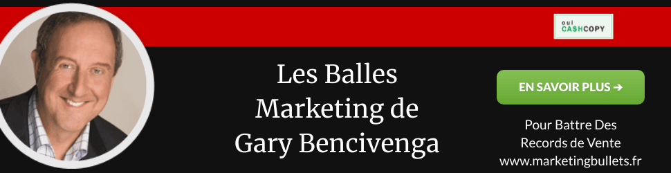 Gary Bencivenga - Les Bullets Marketing