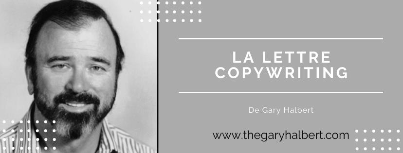 La Lettre Copywriting De Gary Halbert